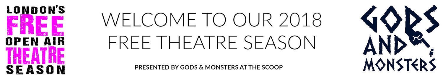 WELCOME TO OUR 2018 SEASON OF FREE THEATRE