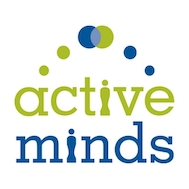 Active Minds   Active Minds is a national nonprofit organization dedicated to raising mental health awareness among college students and reduce stigma, on the peer level.