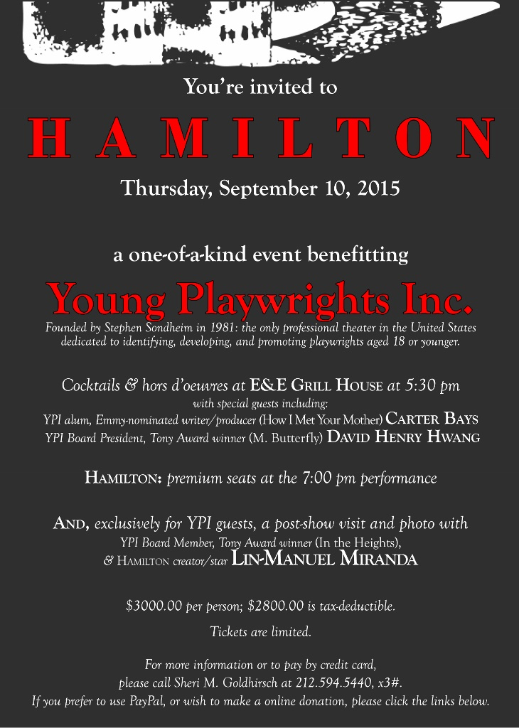 Order your tickets using PayPal. To make a tax-deductible donation. Email Young Playwrights Inc: artistic@youngplaywrights.org