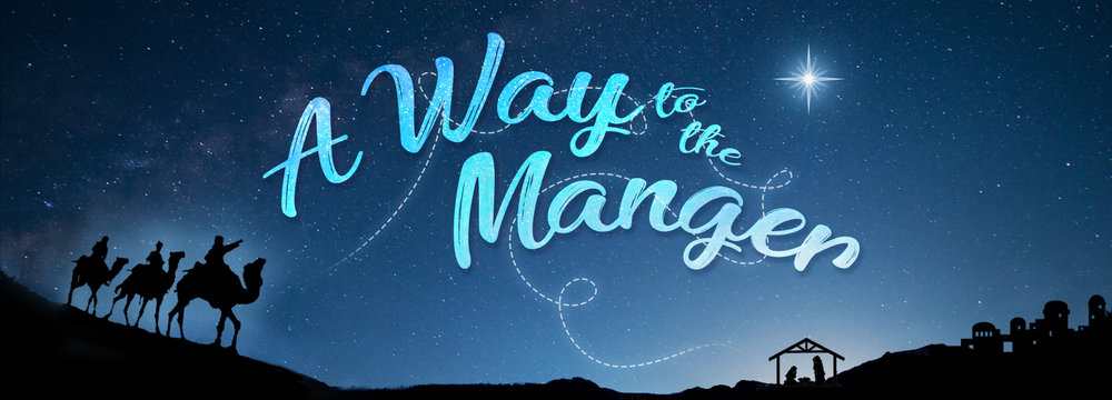 BANNER_a_way_to_the_manger_1920x692.jpg