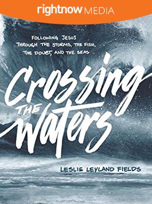 Crossing the Waters; Leslie Leyland Fields