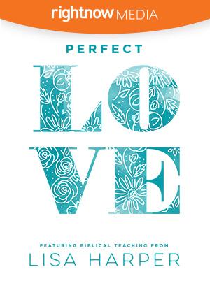 Perfect Love; Lisa Harper