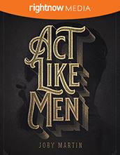 Act Like Men; Joby Martin