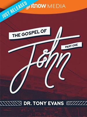Gospel of John Part 1; Tony Evans