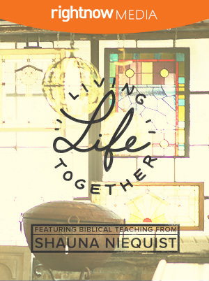 Living Life Together; Shauna Niequist