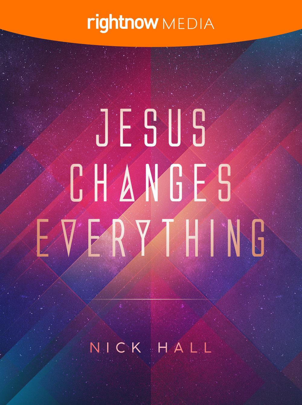 Jesus Changes Everything; Nick Hall