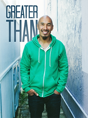 Greater Than; Francis Chan