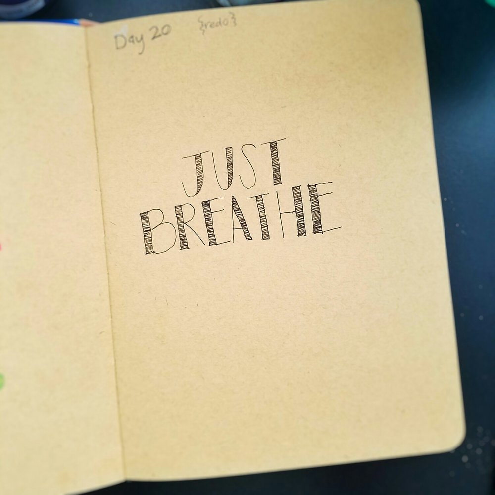 Day 20: Just Breathe (lettering)