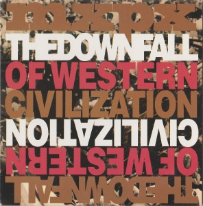The Downfall Of Western Civilization Promo Single