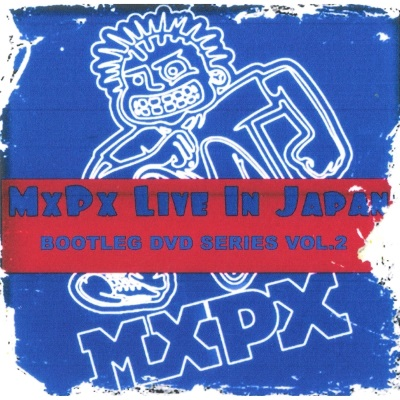 2-MxPx Bootleg Series Vol 2.jpg