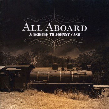 "All Aboard: A Tribute To Johnny Cash (2008) Track: ""Hey Porter"" [Johnny Cash cover]"