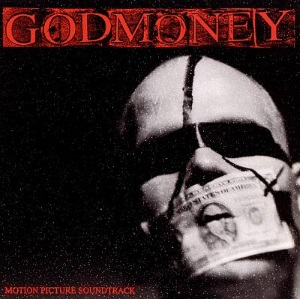 "Godmoney: Motion Picture Soundtrack (1997) Tracks: ""Doing Time"" & ""Small Town Minds/First Class Mail"""