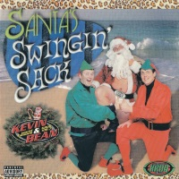 "Kevin & Bean: Santa's Swingin' Sack (1998) Track: ""Christmas Day"""