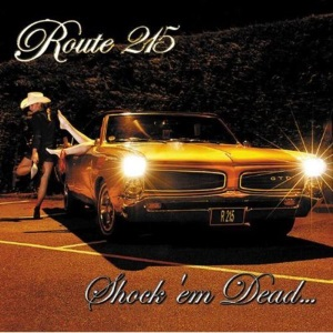 "Route 215 - Shock 'em Dead (2005) Track: ""Fight Song"""