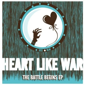"Heart Like War - The Battle Begins EP (2009) Track: ""Today I Grew Up"""