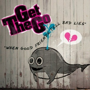 "The Get Go - When Good Friends Tell Bad Lies (2010) Track: ""Overcome"""