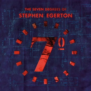 "Stephen Egerton - The Seven Degrees Of (2010) Track: ""Cut Me Down to Size"""