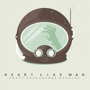 "Heart Like War - Party Propaganda Machine (2012) Track: ""Los Angeles"" (guitar)"
