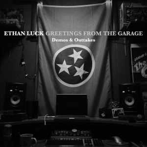 "Ethan Luck - Greetings From The Garage (Demos & Outtakes) (2013) Track: ""When The Angels Sing"""