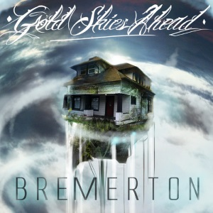 "Gold Skies Ahead - Bremerton EP (2013) Track: ""All This Way"""