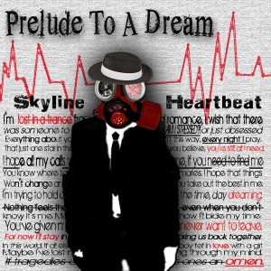 "Skyline Heartbeat - Prelude To A Dream (2014) Track: ""Devil As A Chaperone"""