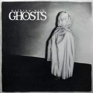 "Walking With Ghosts - Walking With Ghosts (2015) Track: ""Still In Control"""