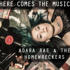 "Adara Rae & The Homewreckers - Here Comes The Music (2015) Track: ""Okay To Be Okay"""