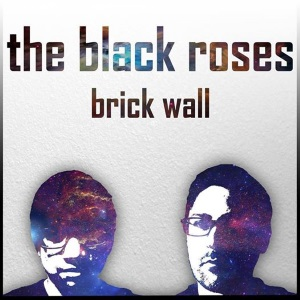"The Black Roses - Brick Wall (2016) Track: ""Frenemy"""