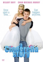 "A Cinderella Story (Movie) (2004) Featuring: ""First Day of the Rest of Our Lives"""