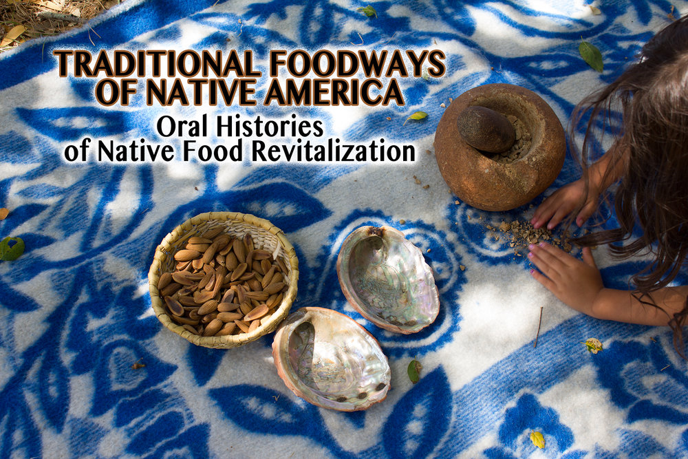 Traditional Foodways Of Native America Cover Img_ Jpg