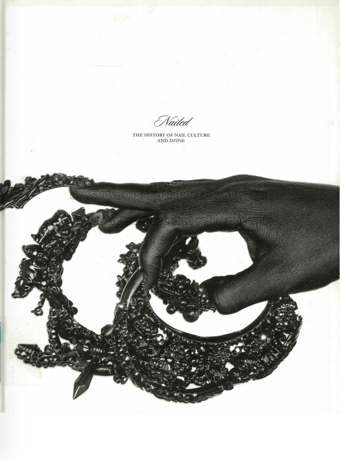 """""""Nailed: The History of Nail Culture and Dzine"""