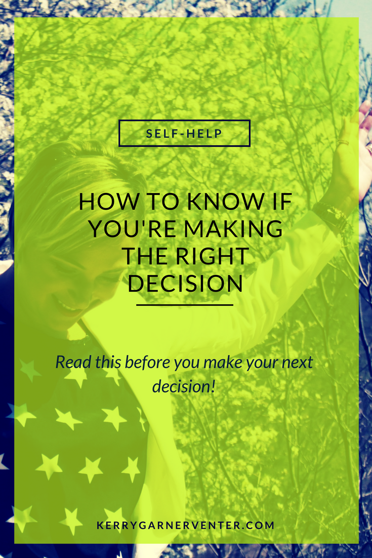 How to know if you're making the right decision!