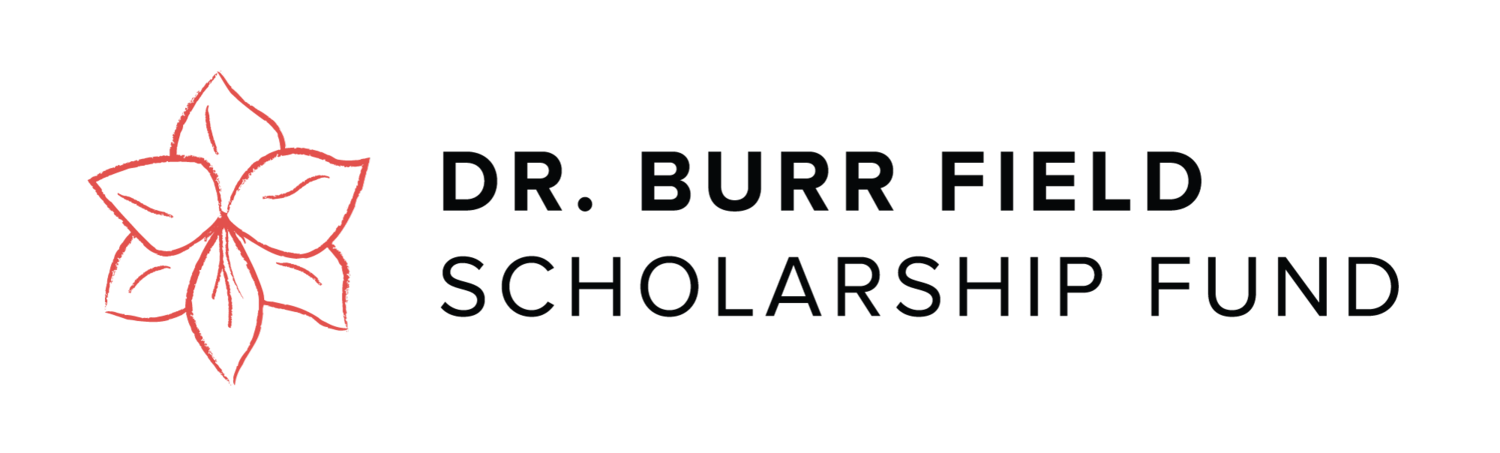 Dr. Burr Field Scholarship Fund