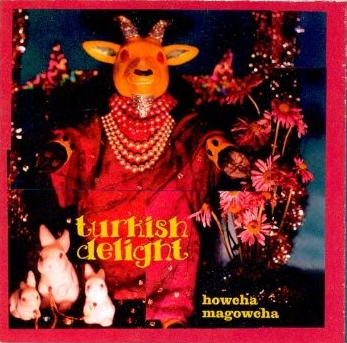 Arch 01 - Turkish Delight - Howcha Magowcha CD