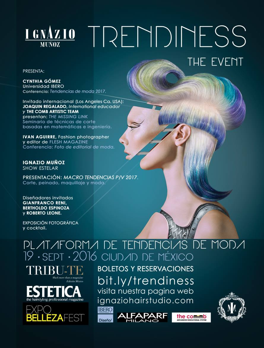 "Dear friends, here is a program of ""Trendiness"" on the 19th of September, our most important event of the year, is a platform of fashion trends, barber, makeup and fashion photography, you have to be a part of Trendiness, sign up And purchase your ticket at: bit.ly/trendiness it is very easy, and get the best price on pre-sale $ 1,244.00, you can pay with any credit card deposit at any bank or even in the oxxo, Your Friend Ignazio Muñoz is waiting for you!!!"