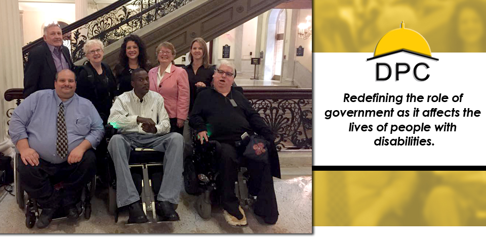 DPC - Redefining the role of  government as it affects the  lives of people with  disabilities.