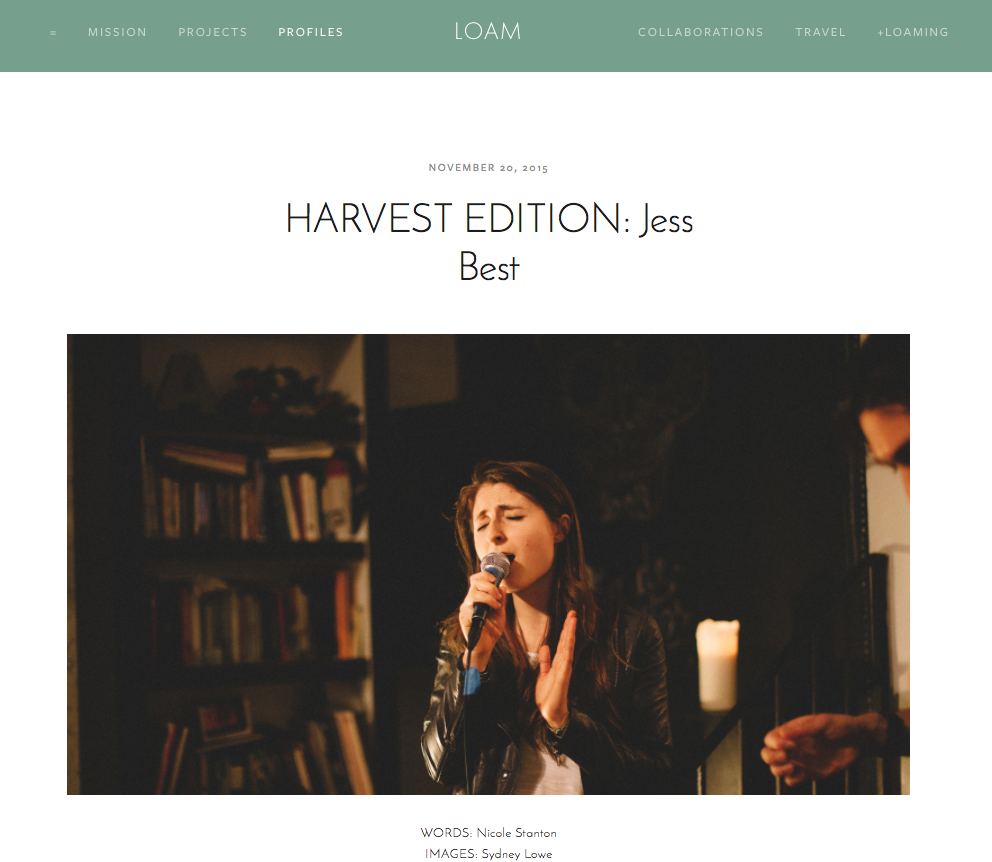 "LOAM Magazine, Harvest Edition: ""Jess Best"""