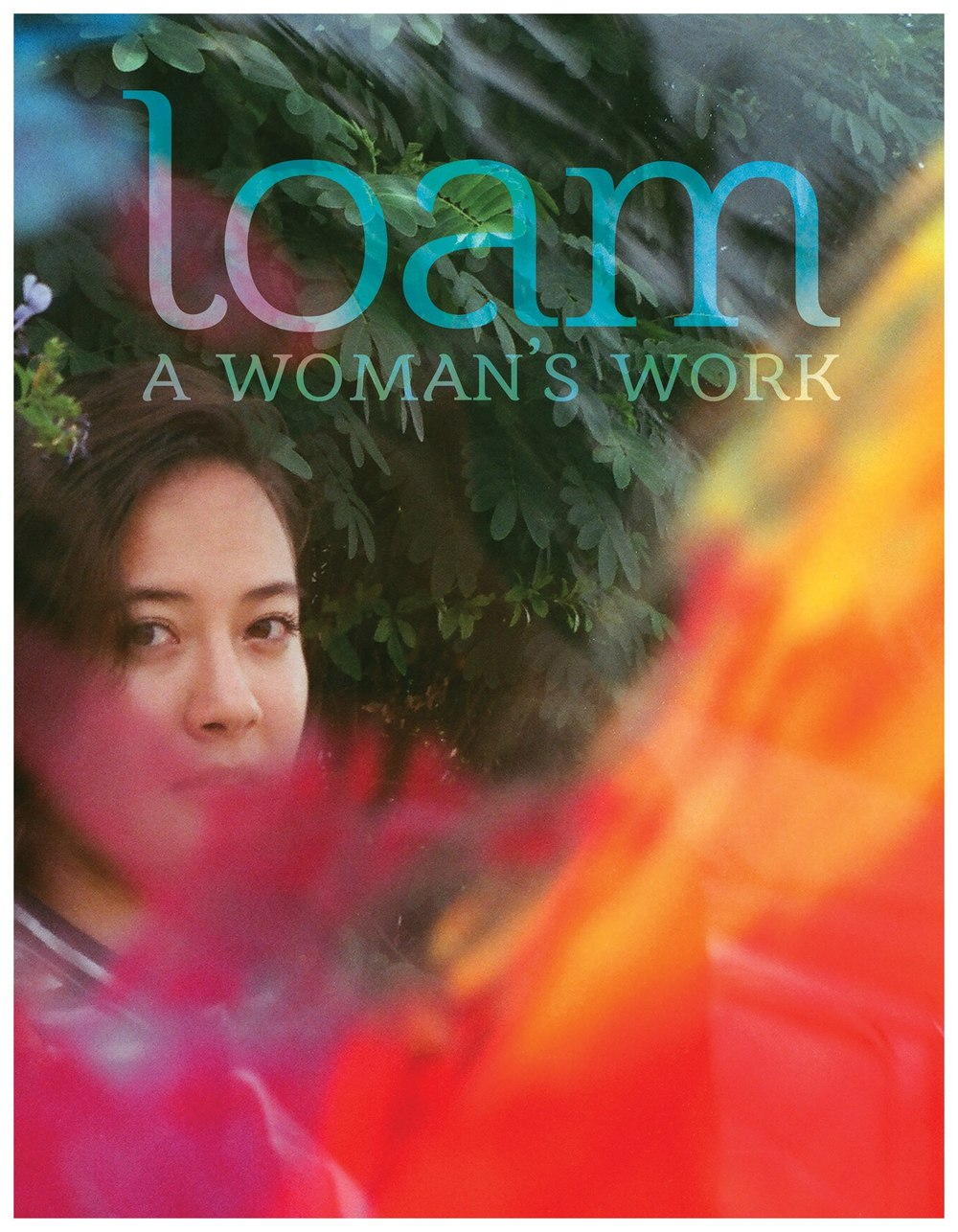 LOAM SUMMER 2016: A Woman's Work