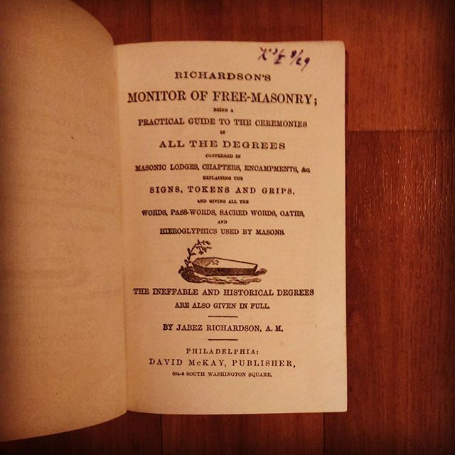 Holiday book haul part three: Richardson's Monitor of #Freemasonry (printed maybe mid 1800s) definitely the jewel of the haul; a complete guide to the ceremonies of all degrees of The Craft, written for young lodges.  According to the preface, an expansion upon a previous work by another author, who was discredited, hounded and eventually killed before it's publication.  #books #booksofinstagram #igbooks #igreads