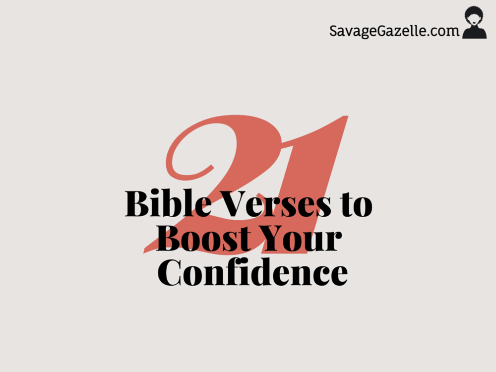 21 Bible Verses to Boost Your Confidence.png