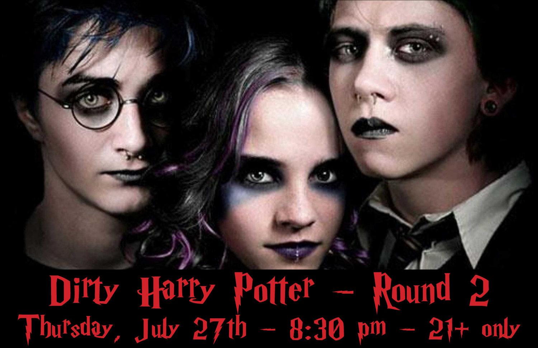 Dirty Harry Potter Round 2 Honey Moon