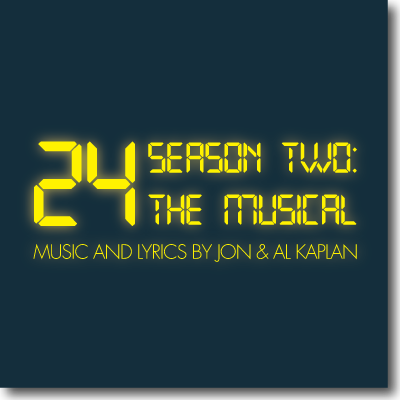 24 Season Two: The Musical