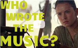 Star Wars Trailer            Composer Revealed
