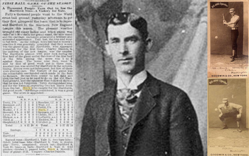 1884Connie Mack Begins his Professional Career in Connecticut - Before he became a Hall of Fame manager, Mack was a catcher in the newly formed Connecticut State League for the Meriden club and then the Hartford club in 1885 and 1886.