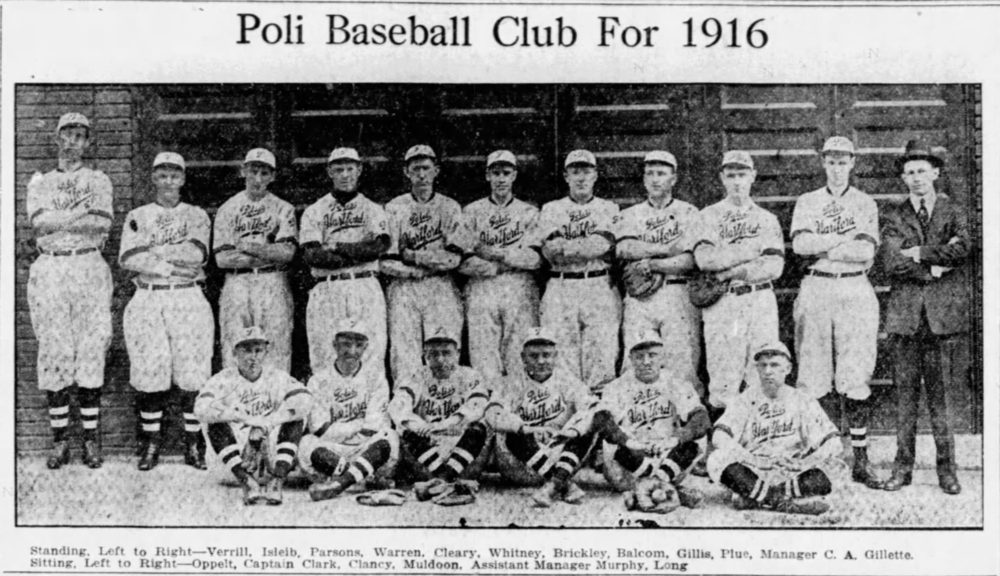 1916Poli Baseball Club - Poli's Theatre sponsored this independent franchise with players from Hartford and East Hartford.