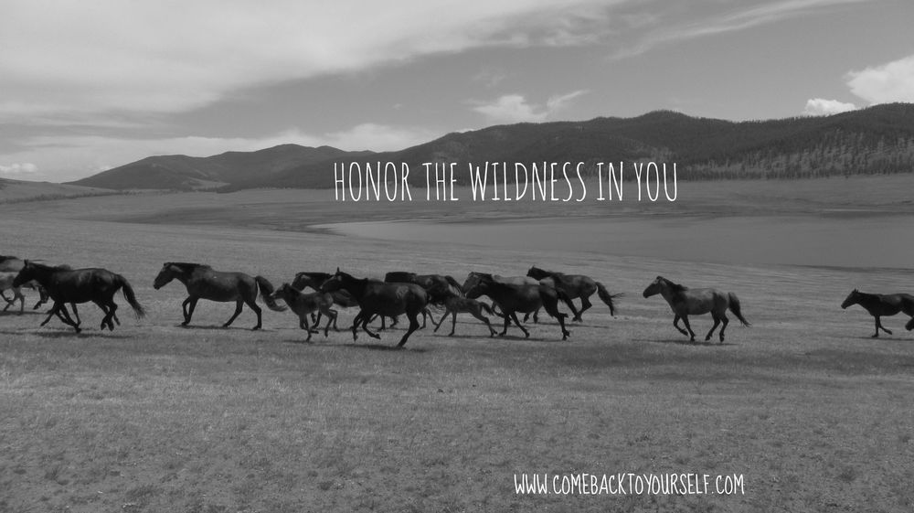 honor your wildness