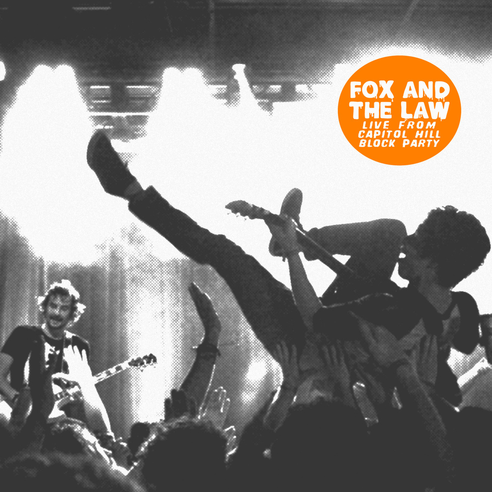New music from Fox and The Law: Live From The Capitol Hill Block Party.