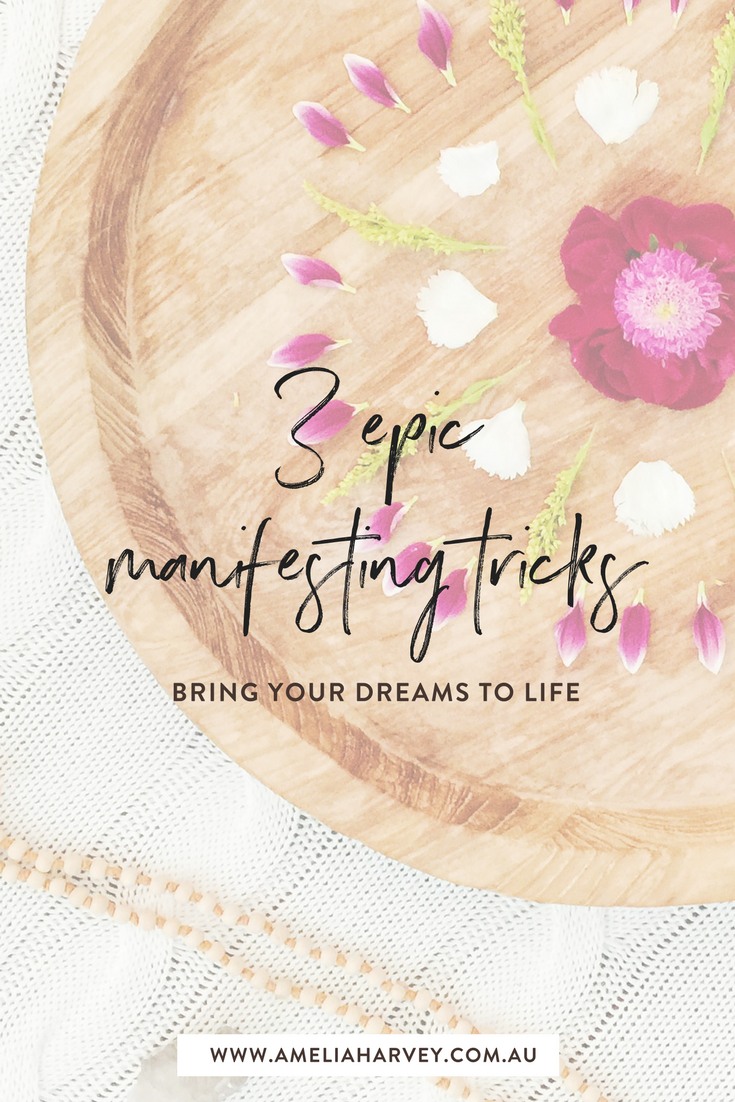 Three manifesting tricks to bring your desires to life.png