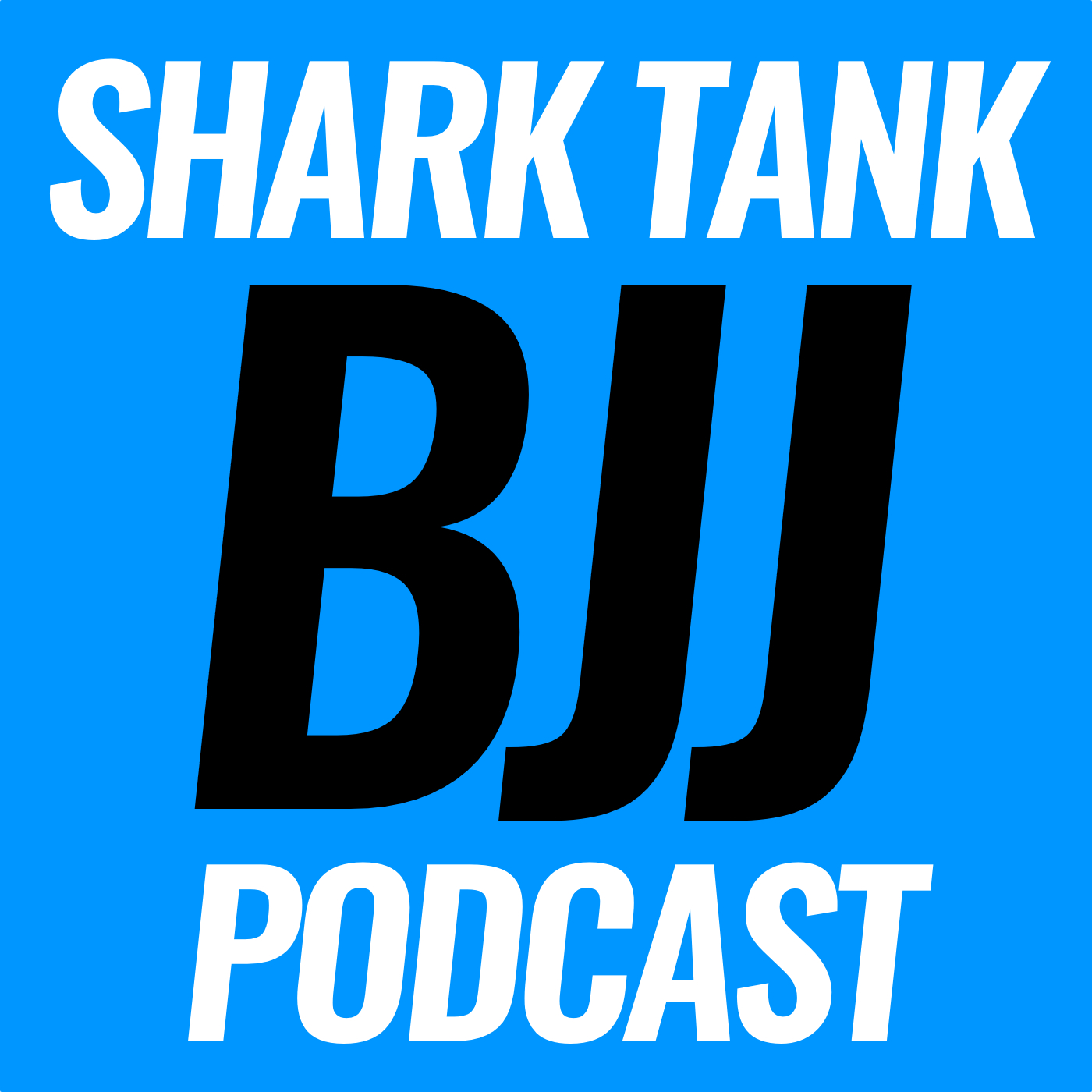 SHARK TANK BJJ PODCAST