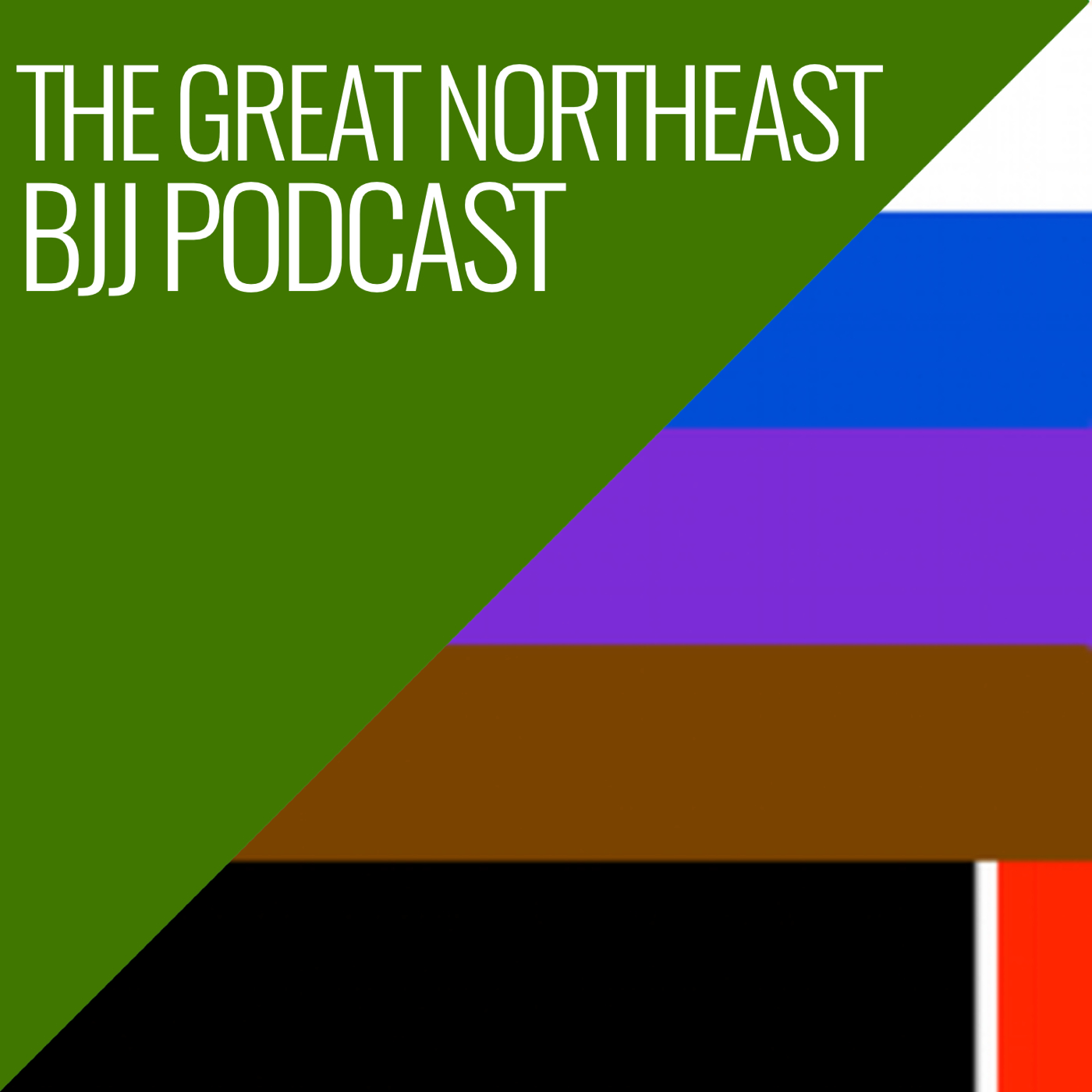 GREAT NORTHEAST BJJ PODCAST